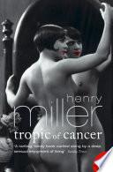 Tropic of Cancer (Harper Perennial Modern Classics)