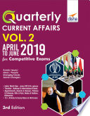 """""""Quarterly Current Affairs Vol. 2 April to June 2019 for Competitive Exams"""" by Disha Experts"""