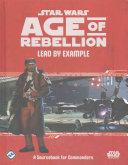 Star Wars Age of Rebellion Roleplaying Game