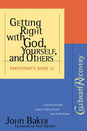 Getting Right with God, Yourself, and Others Participant's Guide #3