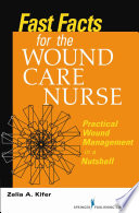 Fast facts for wound care nursing (2012)