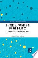 Pictorial Framing In Moral Politics