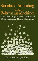 Simulated annealing and Boltzmann machines