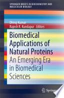 Biomedical Applications of Natural Proteins