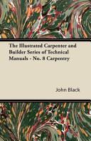 The Illustrated Carpenter And Builder [Pdf/ePub] eBook