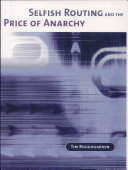 Selfish Routing and the Price of Anarchy ebook