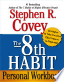 The 8th Habit Personal Workbook Book