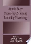 Atomic Force Microscopy Scanning Tunneling Microscopy