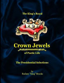 The King s Royal Crown Jewels of Poetic Life
