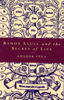 Ramon Llull and the Secret of Life