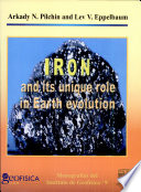 Iron and Its Unique Role in Earth Evolution