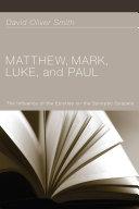 Matthew  Mark  Luke  and Paul