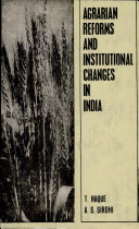 Agrarian Reforms and Institutional Changes in India