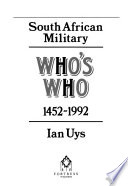 South African Military Who's Who, 1452-1992