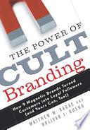The Power Of Cult Branding