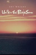 Under the Baja Sun