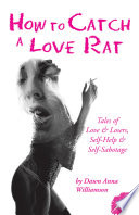 How to Catch a Love Rat