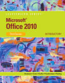 Microsoft Office 2010: Illustrated Introductory, First Course