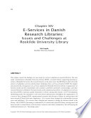 E Services In Danish Research Libraries Issues And Challenges At Roskilde University Library Book PDF