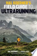 Hal Koerner's Field Guide to Ultrarunning Pdf/ePub eBook