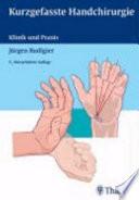 Kurzgefasste Handchirurgie  : Klinik und Praxis