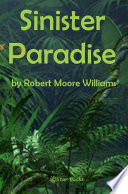 Read Online Sinister Paradise For Free