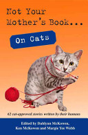 Not Your Mother s Book    on Cats