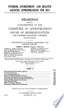 Interior  Environment  and Related Agencies Appropriations for 2011  Part 5  February 24  2010  111 2 Hearings Book