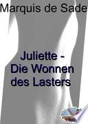 Juliette oder Die Wonnen des Lasters (Illustriert)