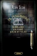 M. Pénombre, libraire ouvert jour et nuit ebook
