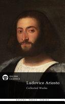 Pdf Delphi Poetical Works of Ludovico Ariosto - Complete Orlando Furioso (Illustrated) Telecharger