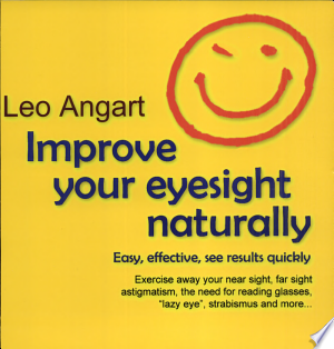 Download Improve Your Eyesight Naturally Free Books - Books