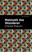 Melmoth the Wanderer [Pdf/ePub] eBook