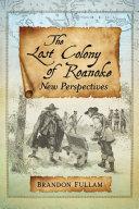 Pdf The Lost Colony of Roanoke