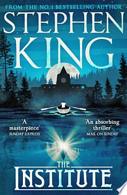 Book cover of 'The Institute' by Stephen King