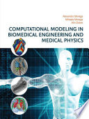 Computational Modeling In Biomedical Engineering And Medical Physics Book PDF