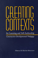 Creating Contexts for Learning and Self-authorship
