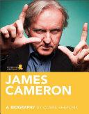 James Cameron  A Biography