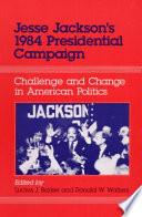 Jesse Jackson's 1984 Presidential Campaign