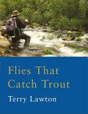 Flies That Catch Trout
