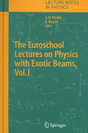 The Euroschool Lectures on Physics with Exotic Beams ebook