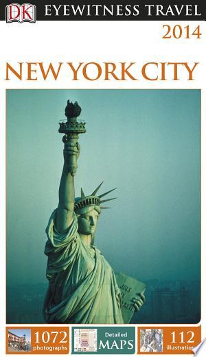Download DK Eyewitness Travel Guide: New York City Free Books - Dlebooks.net