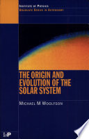 The Origin and Evolution of the Solar System Book