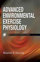 Advanced Environmental Exercise Physiology