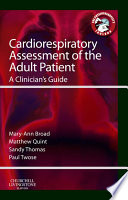 Cardiorespiratory Assessment of the Adult Patient   E Book
