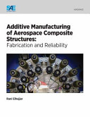 Additive Manufacturing of Aerospace Composite Structures