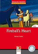 Fireball's Heart : [audio download available] ; [Level 1 (A1)]