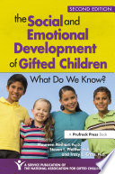 The Social and Emotional Development of Gifted Children