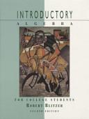 Introductory Algebra and Intermediate Algebra for College Students Book