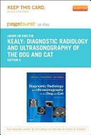 Diagnostic Radiology and Ultrasonography of the Dog and Cat   Pageburst E Book on Kno  Retail Access Card